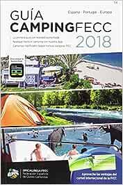 Guía de camping oficial de la FECC 2018: Amazon.es: Vv.Aa, Vv.Aa: Libros