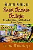 Selected Novels of Sarat Chandra Chatterjee: Devdas