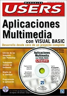 Creacion de Aplicaciones Multimedia con MS Visual Basic con CD-ROM: Manuales Users,