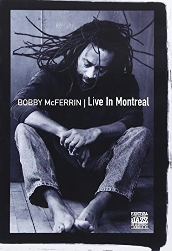 Bobby Mcferrin: Live In Montreal [DVD] [2005] B01I071UBW