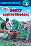 Henry and the Elephant, W. Awdry, 0375839763
