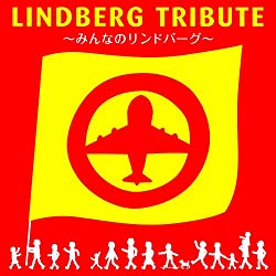 LINDBERG TRIBUTE~みんなのリンドバーグ~(通常盤)