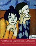 Old Masters, Impressionists, and Moderns, Irina Aleksandrovna Antonova, 0300097360