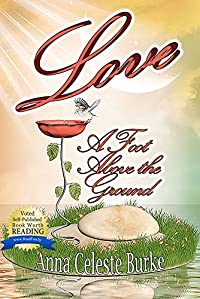 Love A Foot Above The Ground by Anna Celeste Burke ebook deal