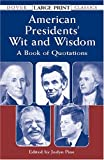 American Presidents' Wit and Wisdom, , 0486424693
