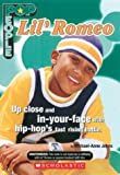 Lil' Romeo, Michael-Anne Johns and Marie Morreale, 0439636213