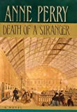 Death of a Stranger, Anne Perry, 0345440056