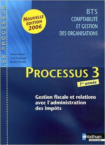 En ligne téléchargement Processus 3 BTS CGO 1e année : Gestion fiscale et relations avec l'administration des impôts epub pdf
