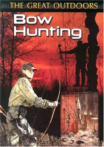 Bow Hunting (The Great Outdoors)