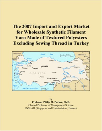The 2007 Import and Export Market for Wholesale Synthetic Filament Yarn Made of Textured Polyesters Excluding Sewing Thread in Turkey ()