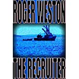 The Recruiter: A Chuck Brandt Thriller (The Brandt Series Book 1)