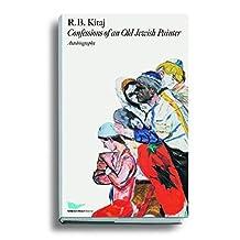 R. B. Kitaj: Confessions of an Old Jewish Painter. Autobiography