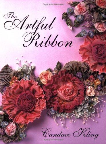 The Artful Ribbon: Beauties in Bloom: Flowers