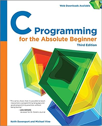 Amazon com: C Programming for the Absolute Beginner, 3rd