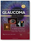 Shields Textbook of Glaucoma (Allingham, Shields' Textbook of Glaucoma)