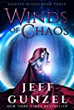 Winds of Chaos (Tainted Blood Book 3)