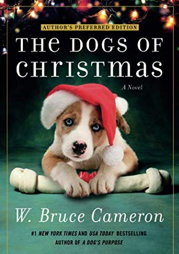 The Dogs of Christmas (A Dogs Way Home W Bruce Cameron)