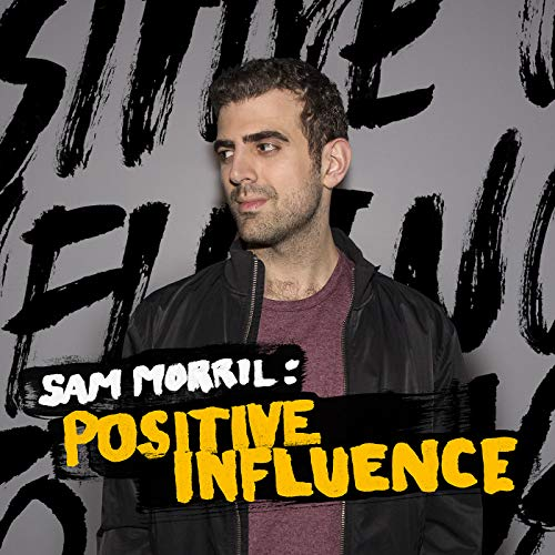 Positive Influence [Explicit]