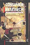 Consumer Research: Postcards From the Edge (Consumer Research and Policy), , 0415173175