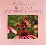 Bird and Butterfly Gardens, Warren Schultz, 1567992706