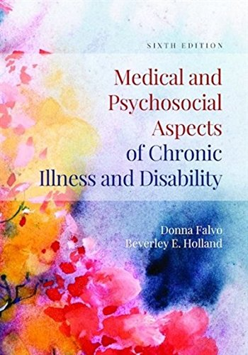 1284105407 - Medical and Psychosocial Aspects of Chronic Illness and Disability