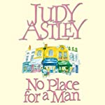No Place for a Man | Judy Astley