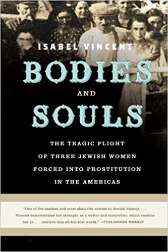 Isabel Vincent wrote a book about three of these Jewish women