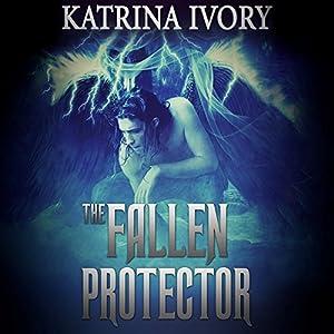 The Fallen Protector  Audiobook