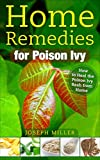 Home Remedies for Poison Ivy: How to Heal the Poison Ivy Rash from Home