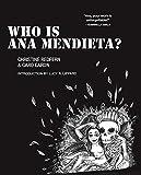 Who Is Ana Mendieta? (Blindspot Graphics)