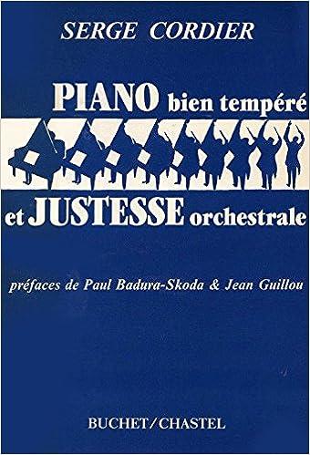 Musique: Serge Cordier: Piano bien tempéré et justesse orchestrale, 1982, BE