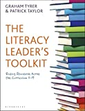 The Literacy Leader's Toolkit: Raising Standards Across the Curriculum 11-19