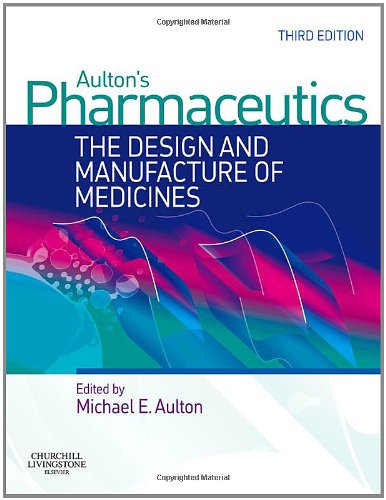 [Ebook] Aulton's Pharmaceutics: The Design and Manufacture of Medicines E.P.U.B