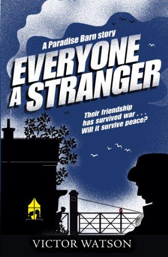 Everyone a Stranger (Paradise Barn Story)