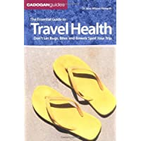 The Essential Guide to Travel Health