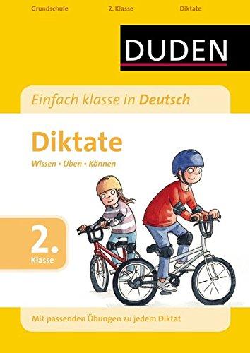 Einfach klasse in Deutsch - Diktate, 2. Klasse: Wissen - Üben - Können