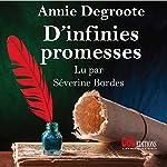 D'infinies promesses | Annie Degroote