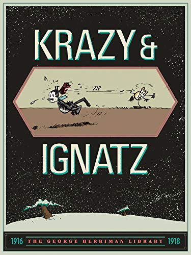 Pdf Comics The George Herriman Library: Krazy & Ignatz 1916-1918
