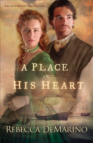 A Place in His Heart (The Southold Chronicles Book #1): A Novel by [DeMarino, Rebecca]