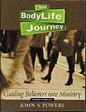 The Bodylife Journey Member Workbook, John Powers, 0633028894