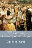 Une Trace de la Royaute: Chroniques de Kopp (Volume 2) (French Edition)