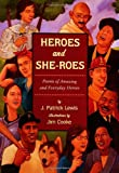 Heroes and She-Roes, J. Patrick Lewis, Jim Cooke, 0803729251