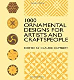 1000 Ornamental Designs for Artists and Craftspeople, Claude Humbert, 0486409457