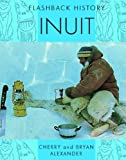 Inuit, Cherry Alexander and Bryan Alexander, 1435855086