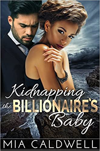 99¢ - Kidnapping the Billionaire's Baby