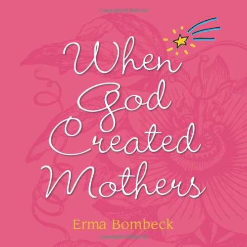 When God Created Mothers ebook