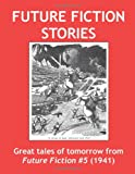 Future Fiction Stories, Columbia Publications, 1499310897