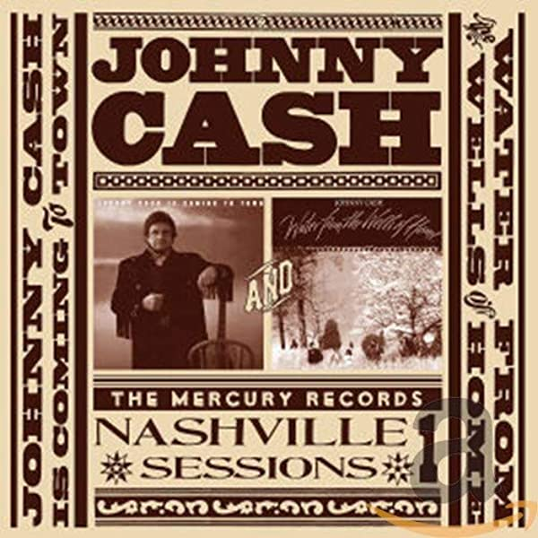 Cash Johnny Johnny Cash Is Coming To Town Water From The Wells Of Home Amazon Com Music