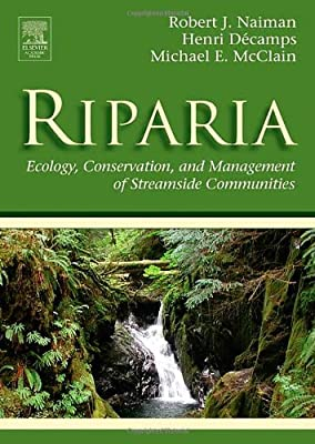 Riparia: Ecology, Conservation, and Management of Streamside Communities (Aquatic Ecology)