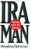 img - for IRA Man: Talking with the Rebels by Douglass McFerran (1997-10-28) book / textbook / text book